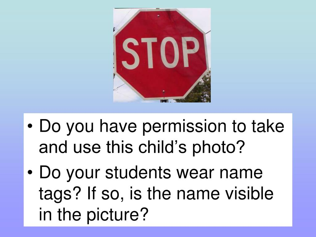 Do you have permission to take and use this child's photo?