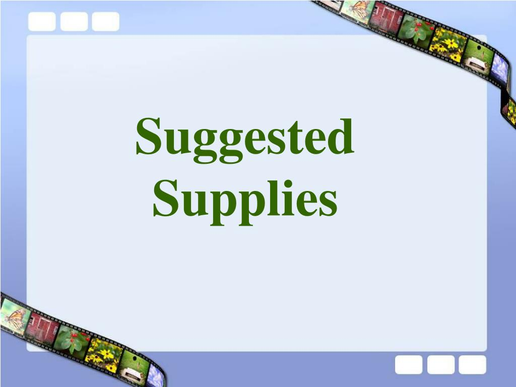 Suggested Supplies