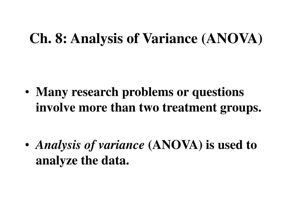 Ch. 8: Analysis of Variance (ANOVA)