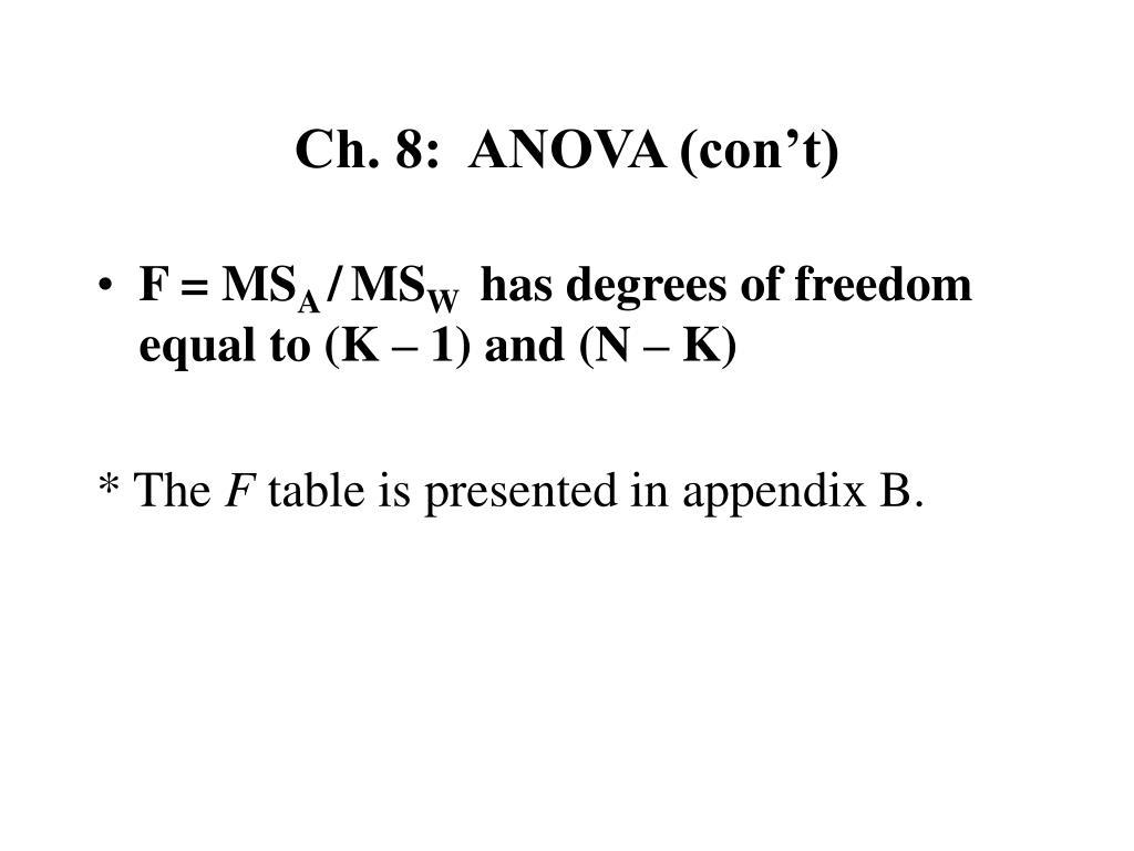 Ch. 8:  ANOVA (con't)