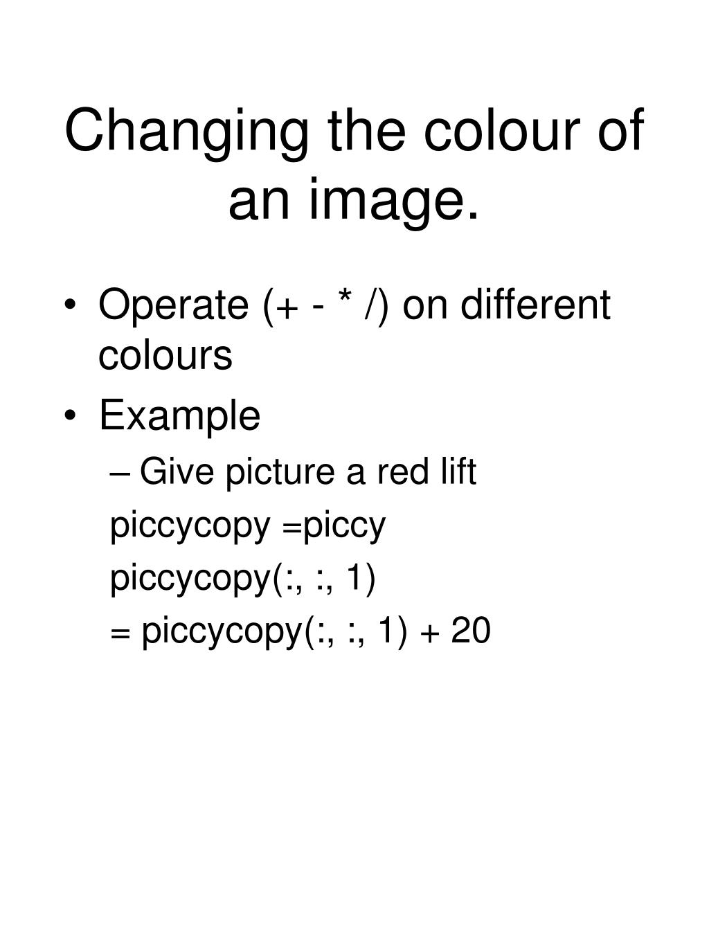 Changing the colour of an image.