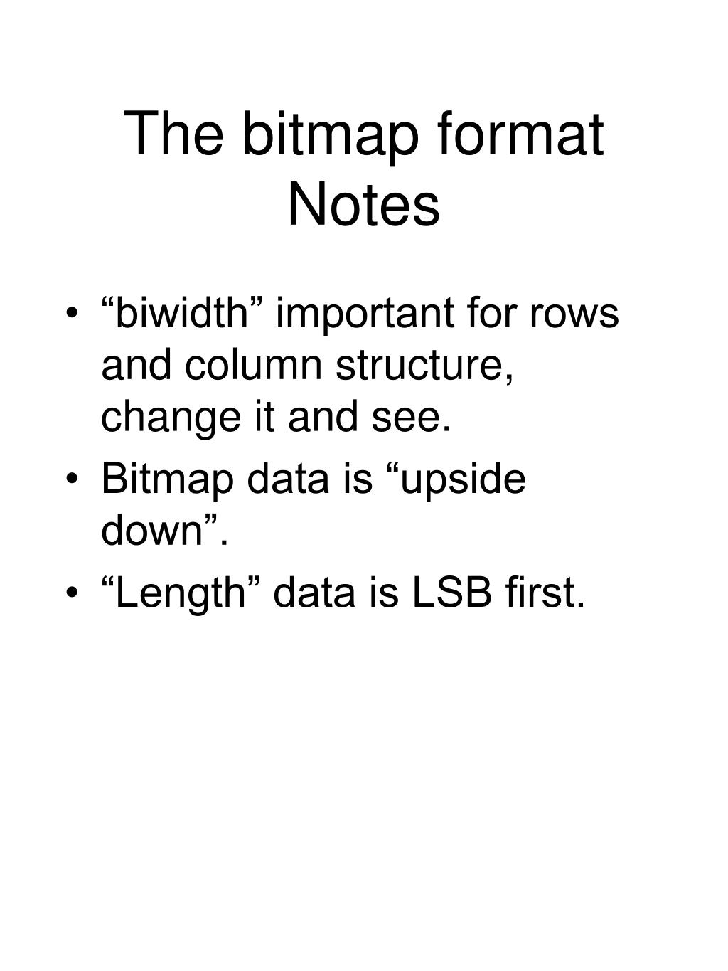 The bitmap format