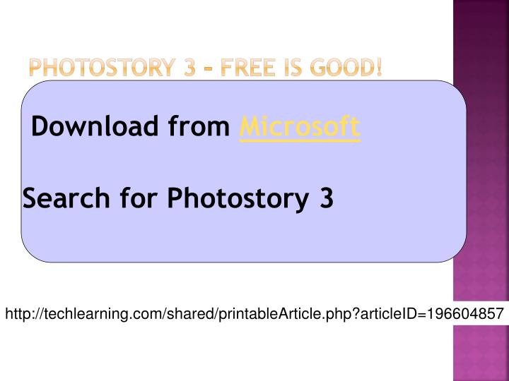 Photostory 3 free is good