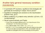 another fairly general necessary condition monotonicity