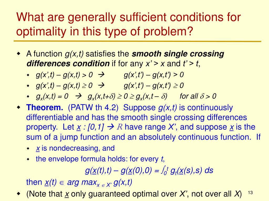 What are generally sufficient conditions for optimality in this type of problem?