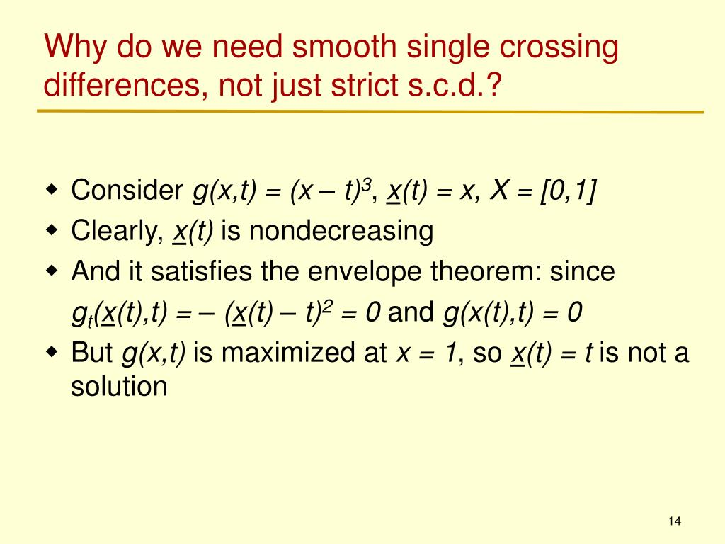 Why do we need smooth single crossing differences, not just strict s.c.d.?