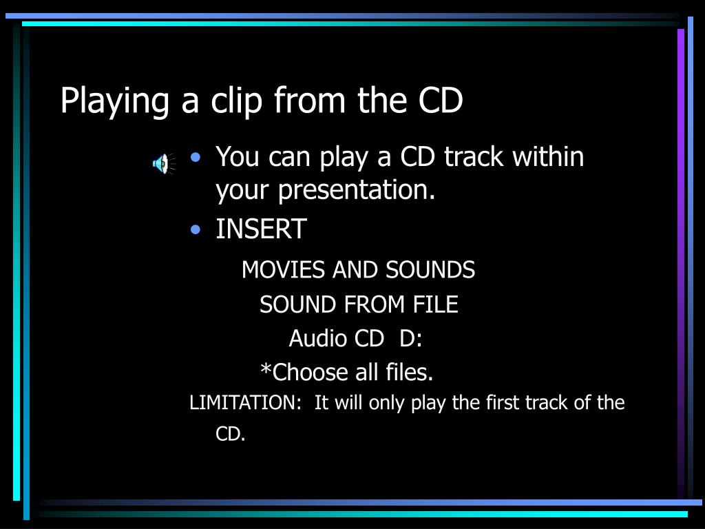 Playing a clip from the CD