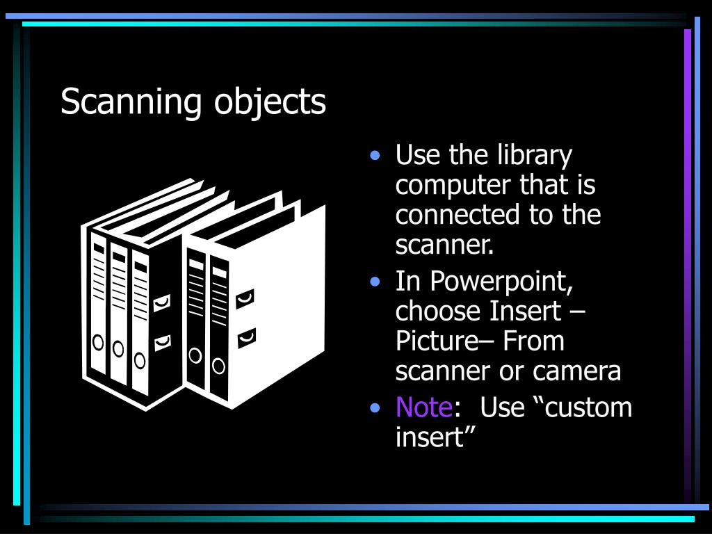 Scanning objects