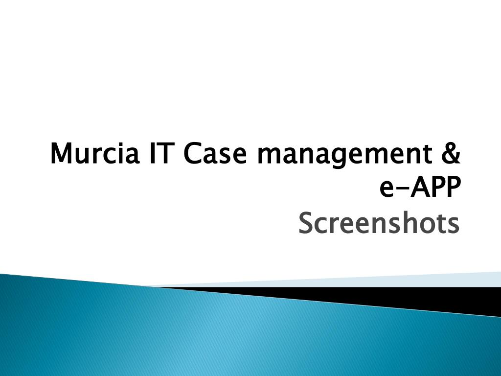 Murcia IT Case management & e-APP