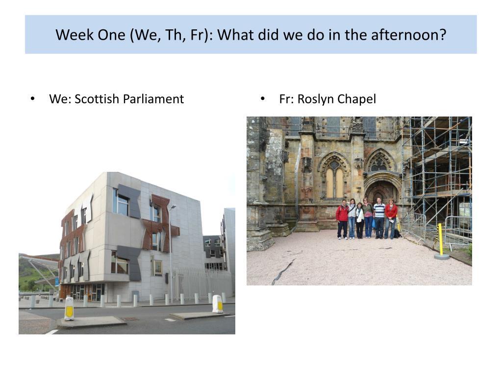 Week One (We,