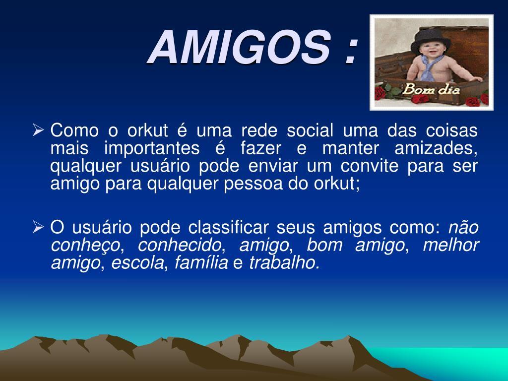 AMIGOS :