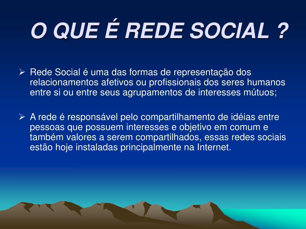 O QUE É REDE SOCIAL ?