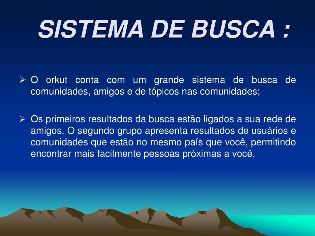 SISTEMA DE BUSCA :