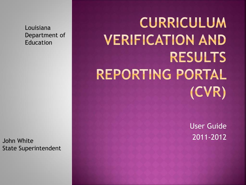 Curriculum Verification AND results reporting portal (