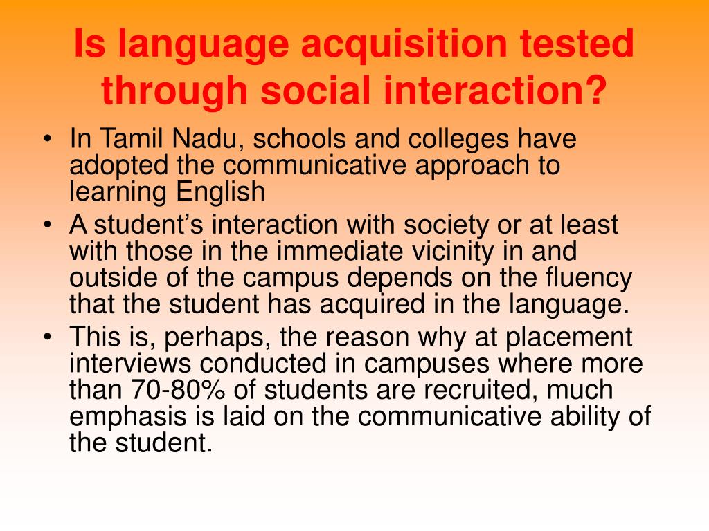 Is language acquisition tested through social interaction?
