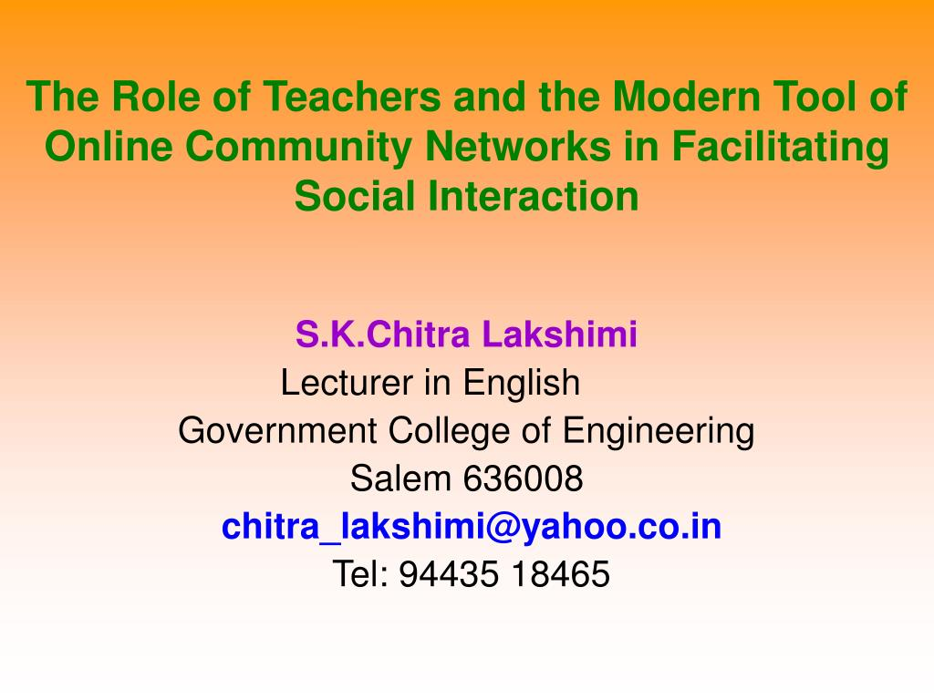 The Role of Teachers and the Modern Tool of Online Community Networks in Facilitating Social Interaction