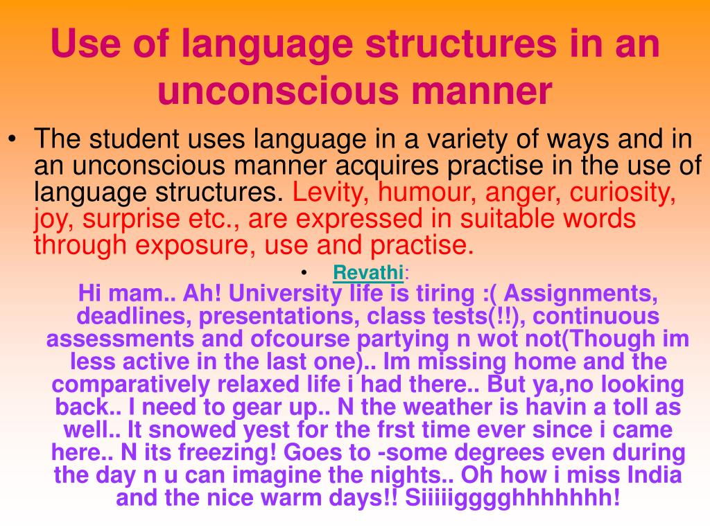 Use of language structures in an unconscious manner