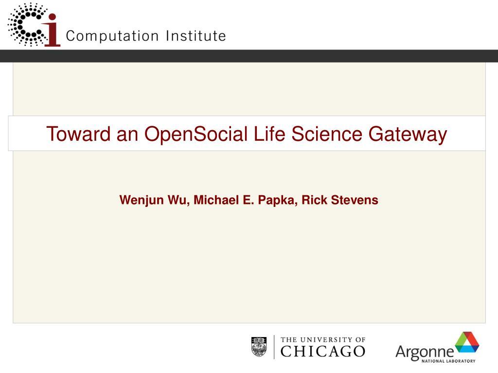 Toward an OpenSocial Life Science Gateway