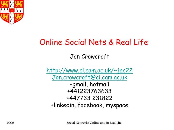 Online social nets real life