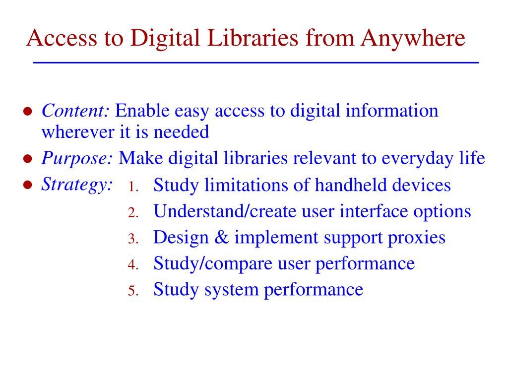 Access to Digital Libraries from Anywhere
