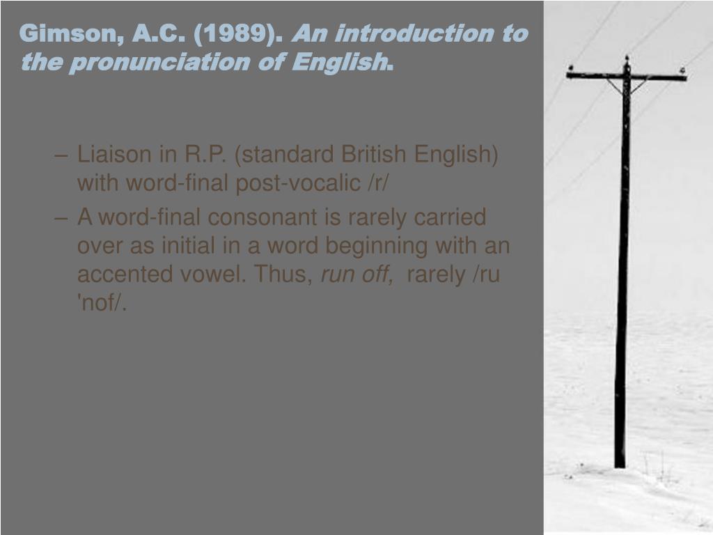 Gimson, A.C. (1989).