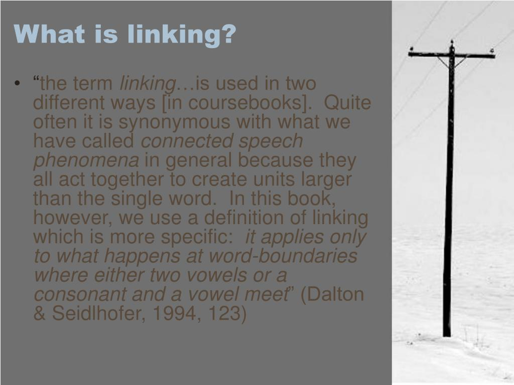 What is linking?