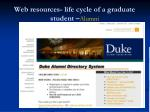 web resources life cycle of a graduate student alumni