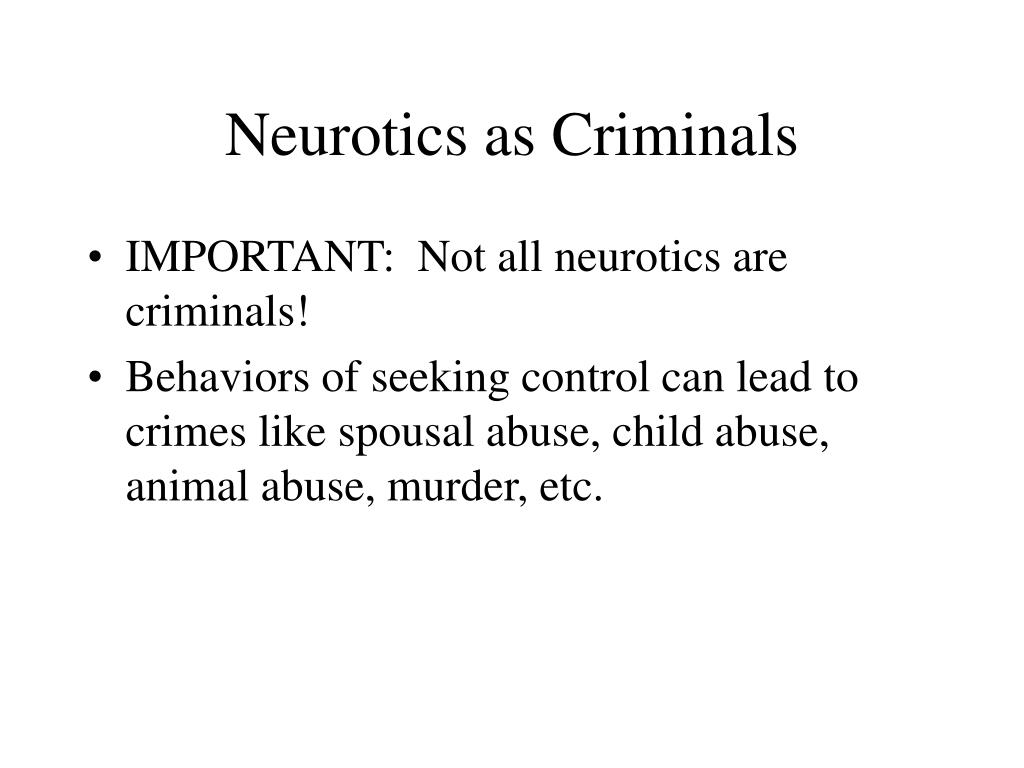 Neurotics as Criminals