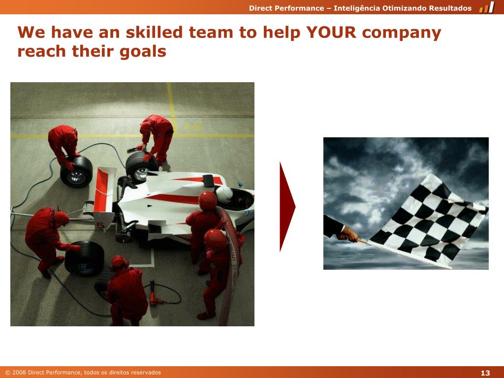 We have an skilled team to help YOUR company reach their goals