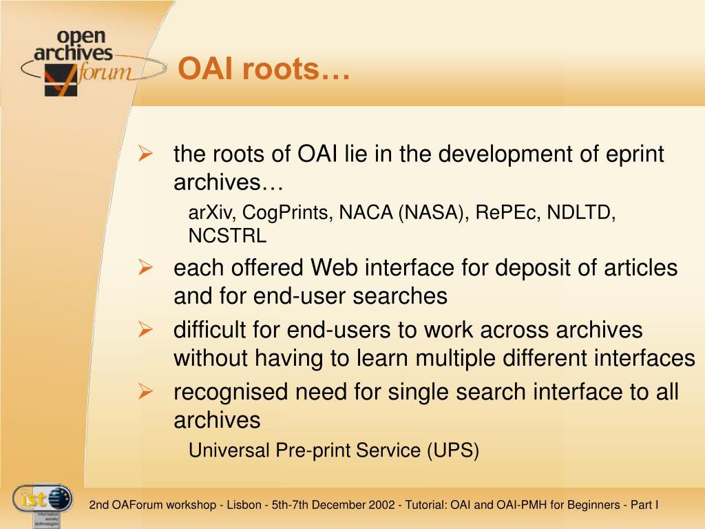 OAI roots…