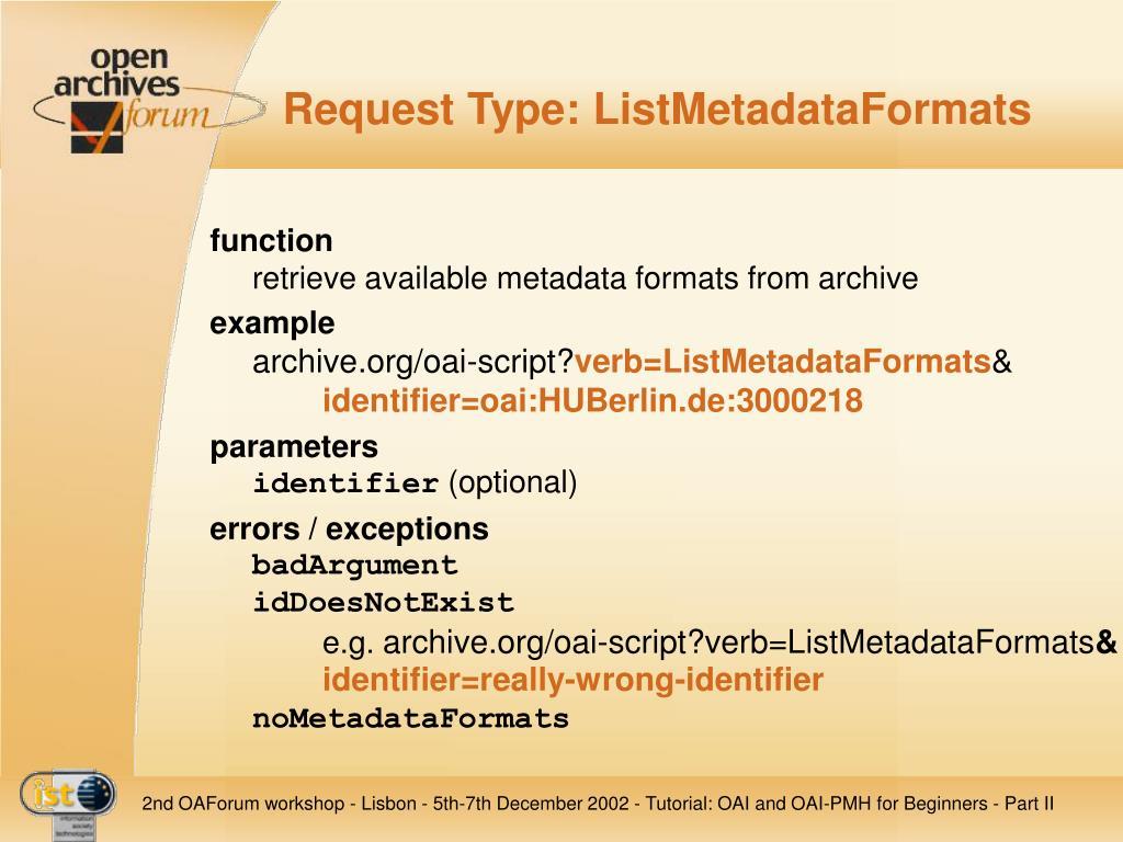 Request Type: ListMetadataFormats