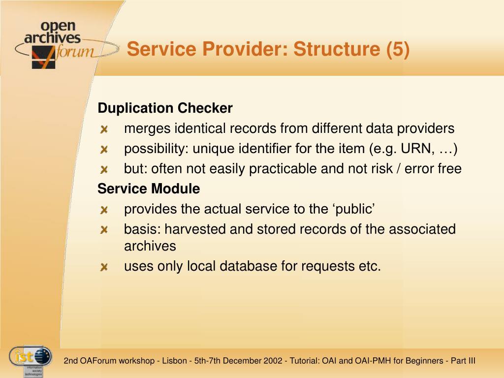 Service Provider: Structure (5)
