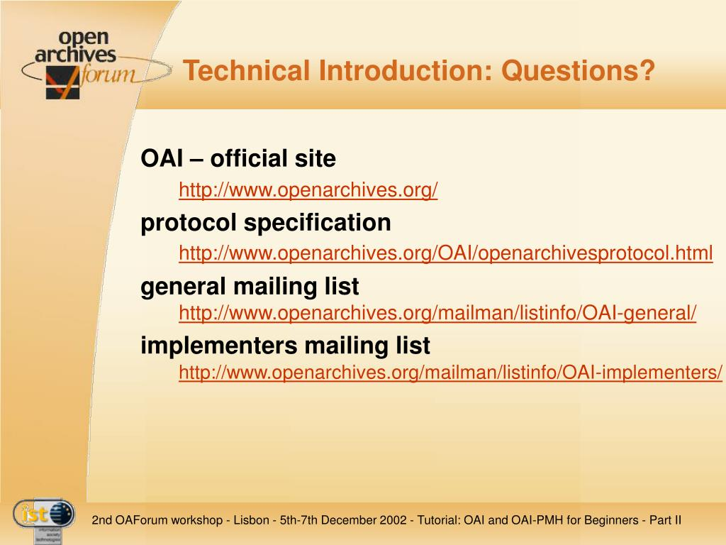 Technical Introduction: Questions?