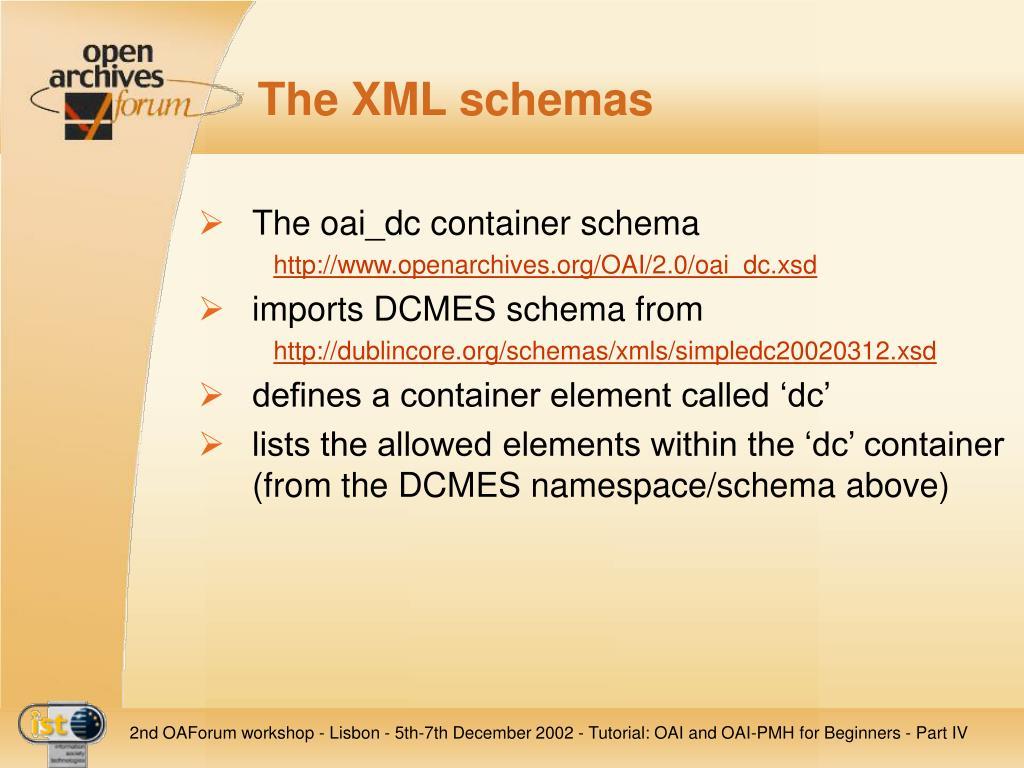 The XML schemas