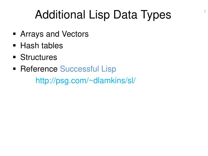 Additional lisp data types l.jpg