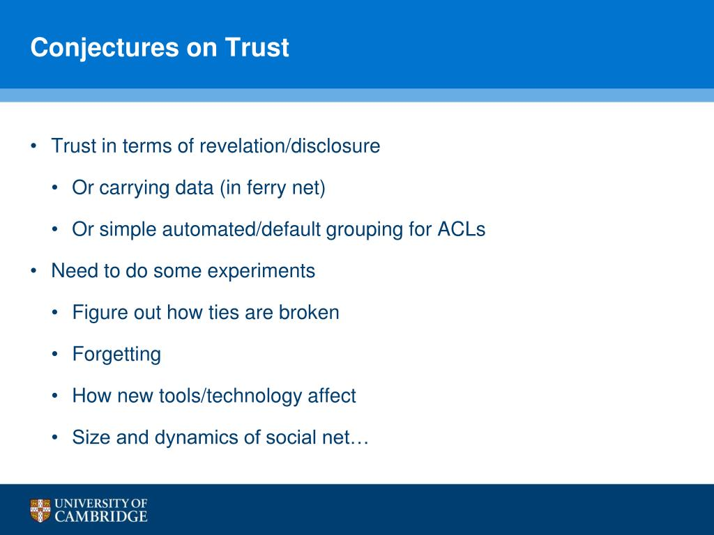 Conjectures on Trust