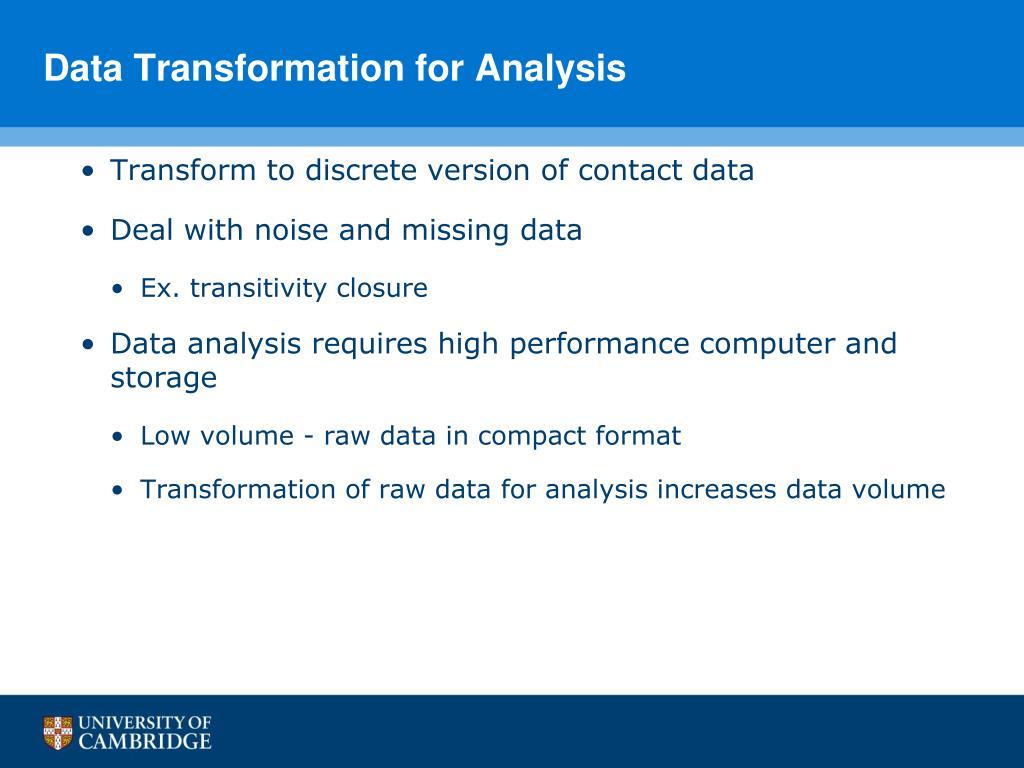 Data Transformation for Analysis