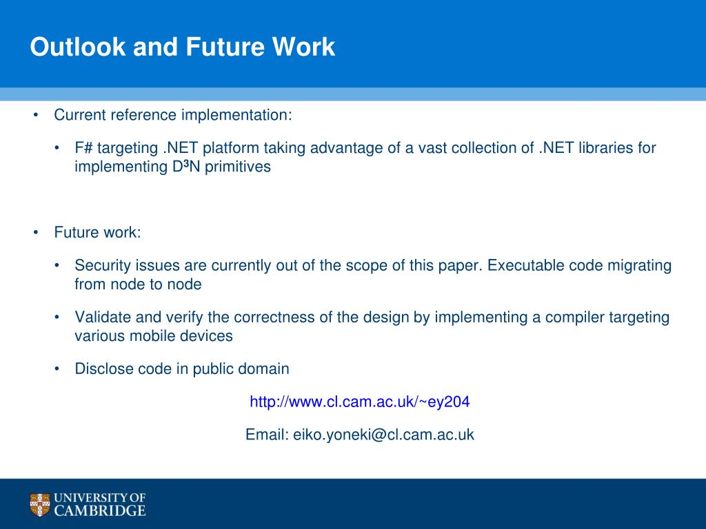 Outlook and Future Work