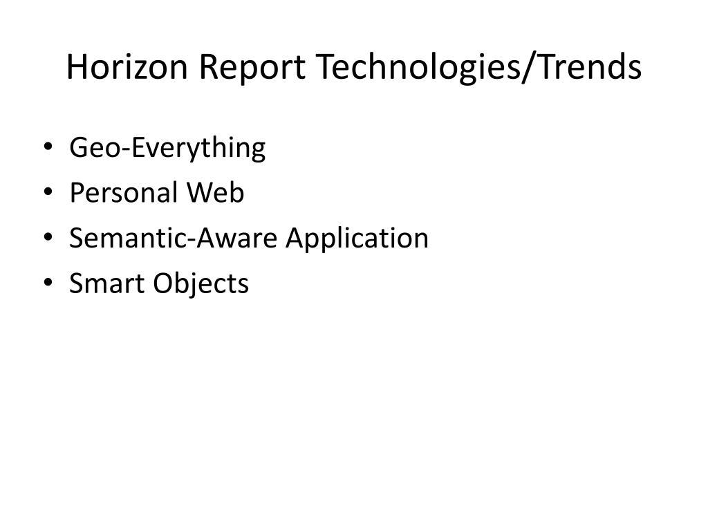 Horizon Report Technologies/Trends