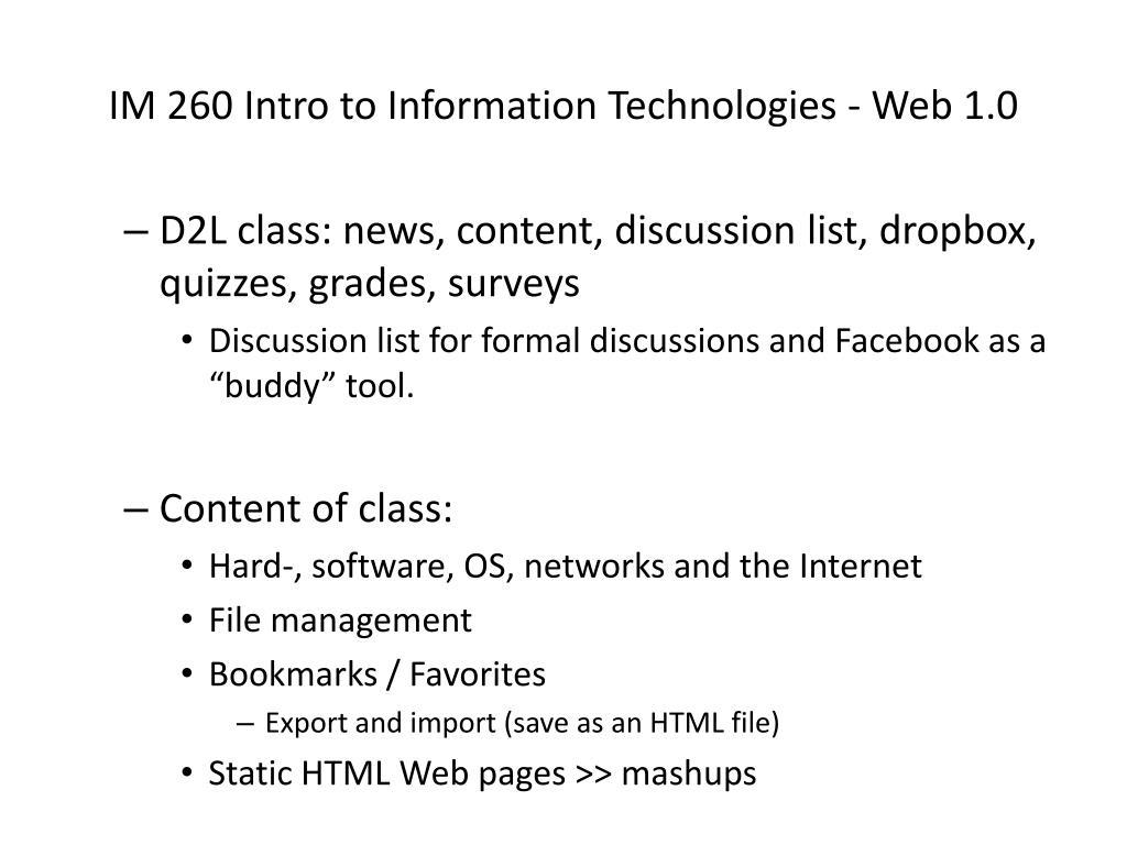 IM 260 Intro to Information Technologies - Web 1.0
