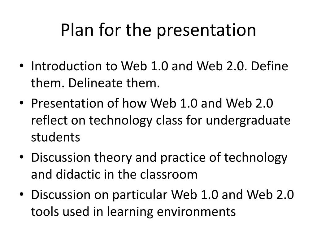 Plan for the presentation