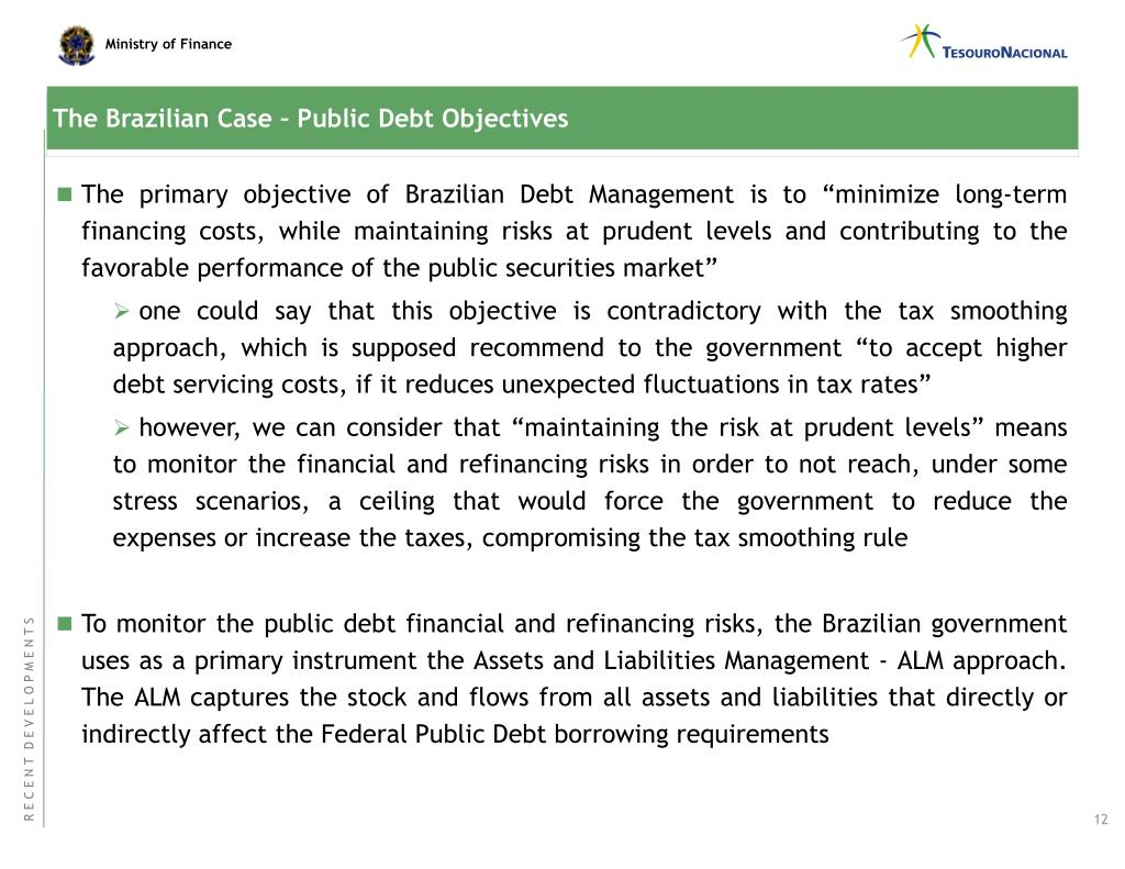 The Brazilian Case – Public Debt Objectives