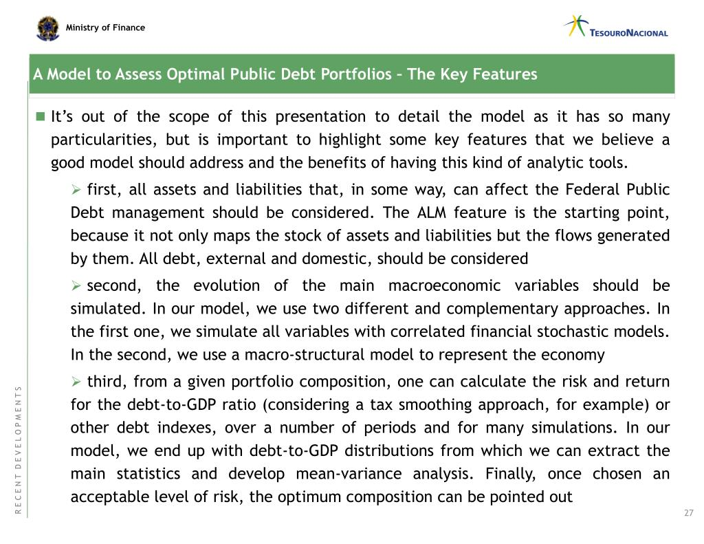 A Model to Assess Optimal Public Debt Portfolios – The Key Features
