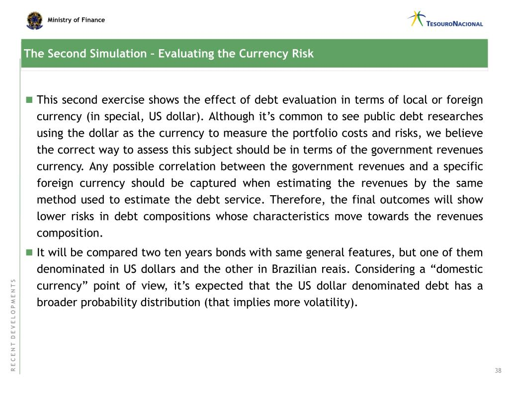 The Second Simulation – Evaluating the Currency Risk