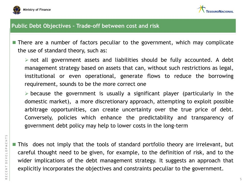 Public Debt Objectives – Trade-off between cost and risk