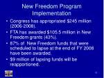 new freedom program implementation