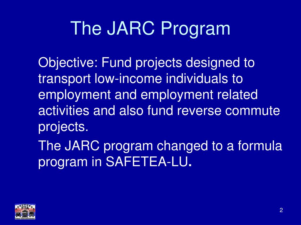 The JARC Program