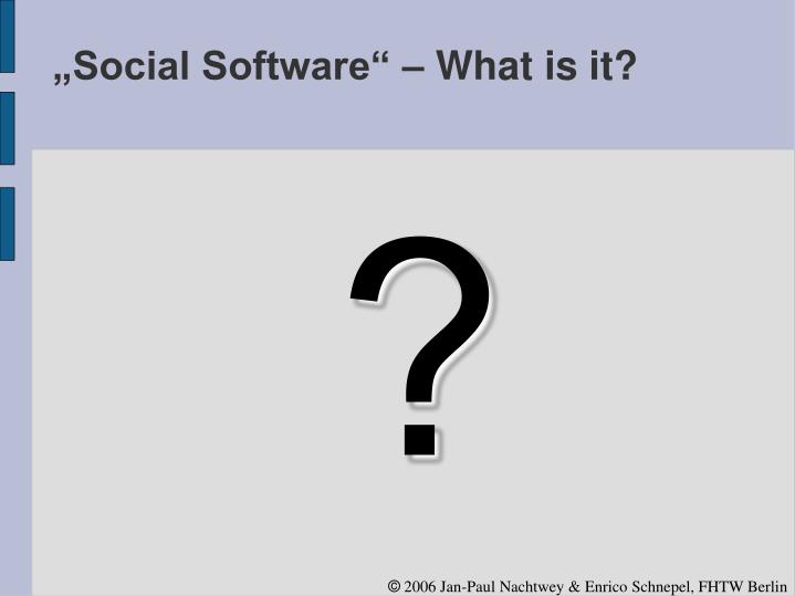 Social software what is it