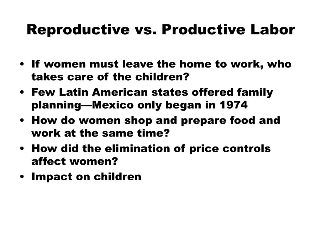 Reproductive vs. Productive Labor