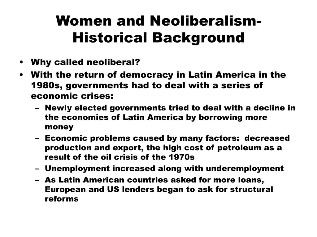 women and neoliberalism historical background